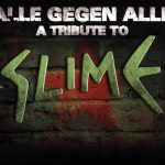 Alle gegen Alle – A Tribute To Slime – 2-CD/LP-Box – 2009