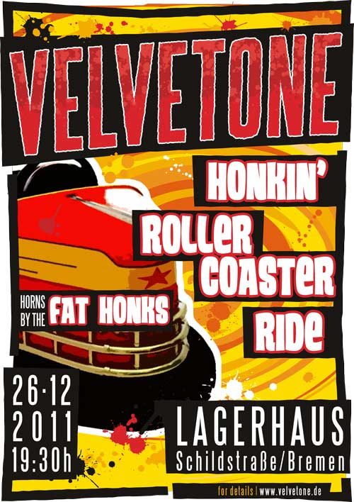 ©2011 Velvetone w/THE FAT HONKS Poster Honkin' Rollercoaster Ride
