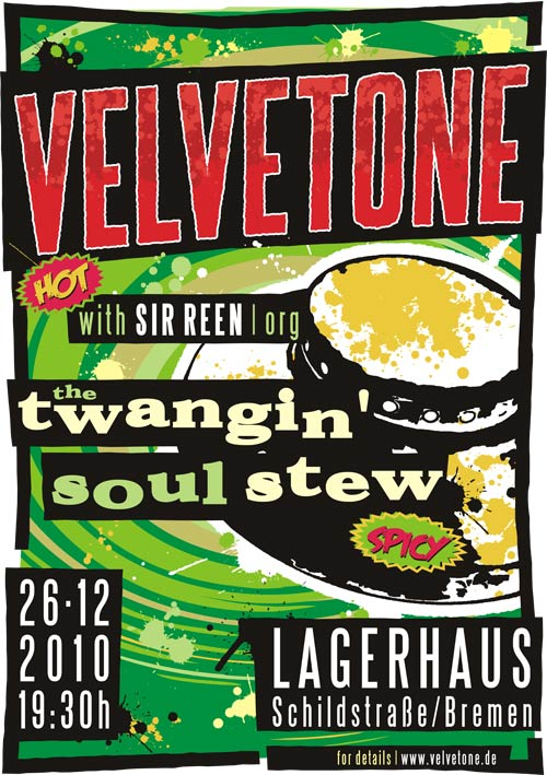 ©2010 Velvetone w/SIR REEN Poster The Twangin' Soul Stew