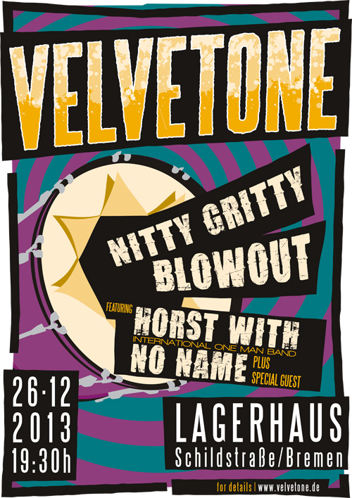 ©2013 Velvetone w/HORST WITH NO NAME Poster Nitty-Gritty Blowout