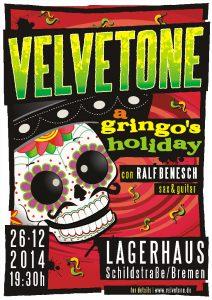 2014-Velvetone-A-Gringos-Holiday-POSTER_RGB ©2014 Velvetone