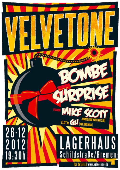 ©2012 Velvetone w/MIKE SCOTT Poster Bombe Surprise